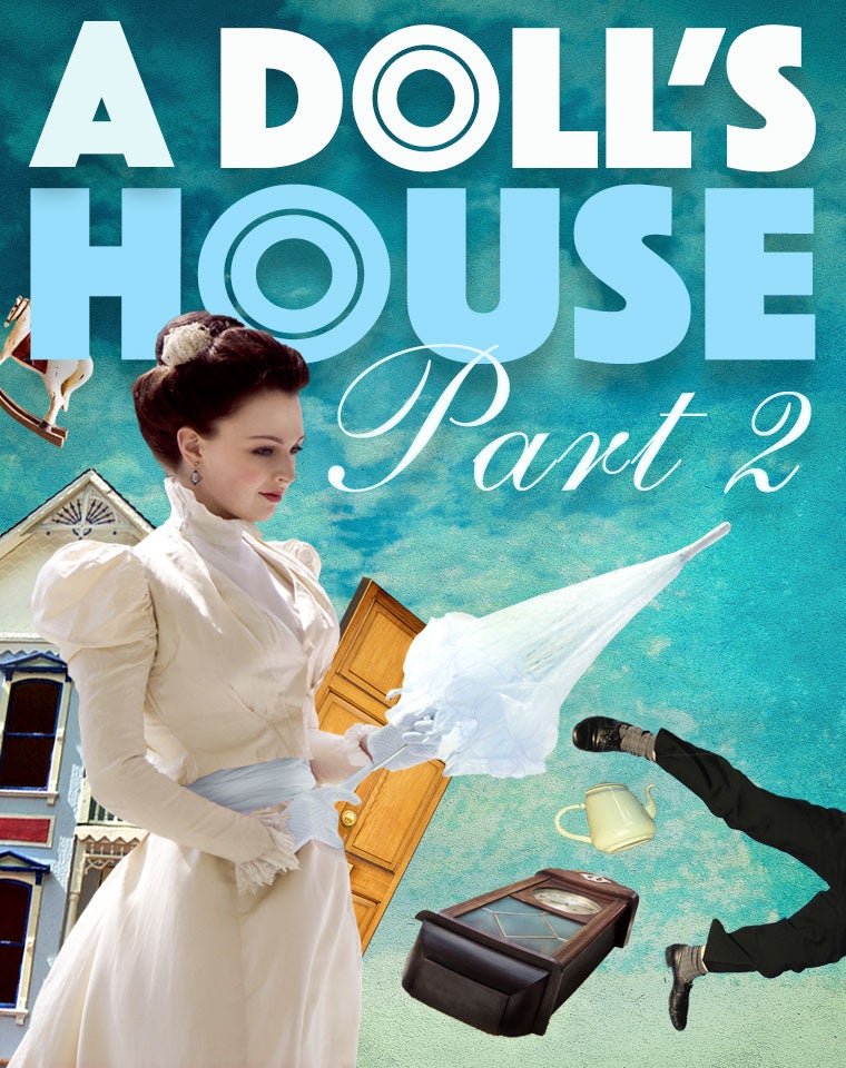 More Info for Broadway Smash Hit A DOLL'S HOUSE, PART 2