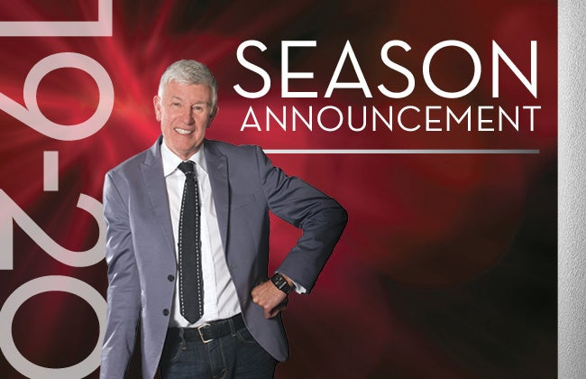 2019-20 Season Announcements on Monday, March 25