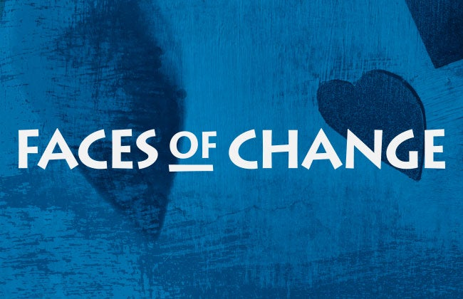 More Info for Faces of Change April 7 & 8